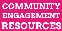 Community Engagement Resources
